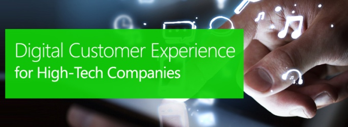 Digital Customer Experience for High-Tech Companies