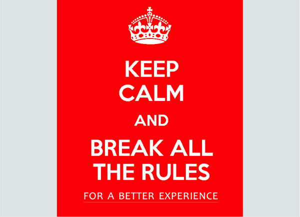 KeepCalm_BreakAllRules